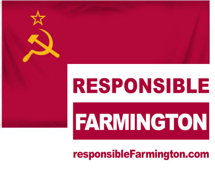 """Responsible Farmington"" Sign over Soviet Flag"